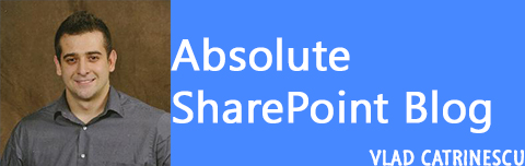 Absolute SharePoint Blog by Vlad Catrinescu