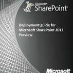 Free E-book for IT Pro's from Microsoft : Deployment guide for SharePoint 2013