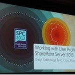 SharePoint Conference 2012 Working with User Profiles in SharePoint Server 2013 Slides