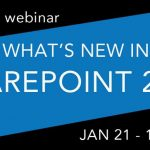 Free Webinar: What's new in SharePoint 2016 on January 21st