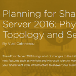 New Pluralsight Course: Planning for SharePoint Server 2016: Physical Topology and Services