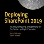 My new book Deploying SharePoint 2019 is now available for pre-order!