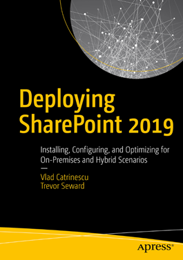 The Deploying SharePoint 2019 Book Out Now